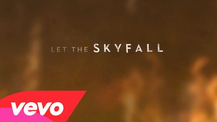 Adele - Skyfall (Lyric Video) This. Song. And the amount of Love I have for both it, and the movie should be banned <3 <3 <3 <3 <3 I LOVE YOU 007!!!!!!!!!!!!!!
