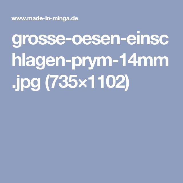 grosse-oesen-einschlagen-prym-14mm.jpg (735×1102)