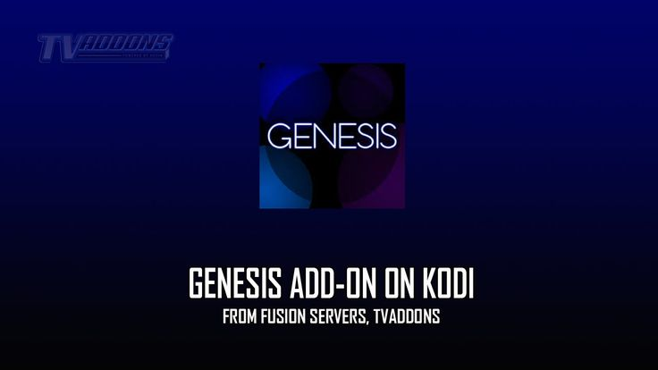Genesis Add-on On Kodi Install & How-to, From Fusion Http Servers