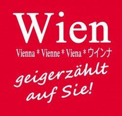 """Neue Wien Tourismus Kampagne durch die rollende Litfaßsäule Paul Boegle gestartet. Mit dem Slogan """"Wien geigerzählt auf Sie!"""" will die Donaumetropole durch die Ausgabe kostenloser Geigerzähler für die zahlreichen zweitklassigen ersten Geiger und erstklassigen Arschgeigen werben."""