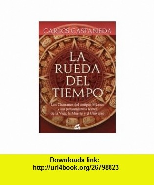 La rueda del tiempo/ The Wheel of Time Las Sendas Del Guerrero, El Maestro, El Sanador Y El Vidente/ the Paths of the Warrior, the Teacher, the Healer and the Clairvoyant (Spanish Edition) (9788484452133) Carlos Castaneda , ISBN-10: 8484452131  , ISBN-13: 978-8484452133 ,  , tutorials , pdf , ebook , torrent , downloads , rapidshare , filesonic , hotfile , megaupload , fileserve