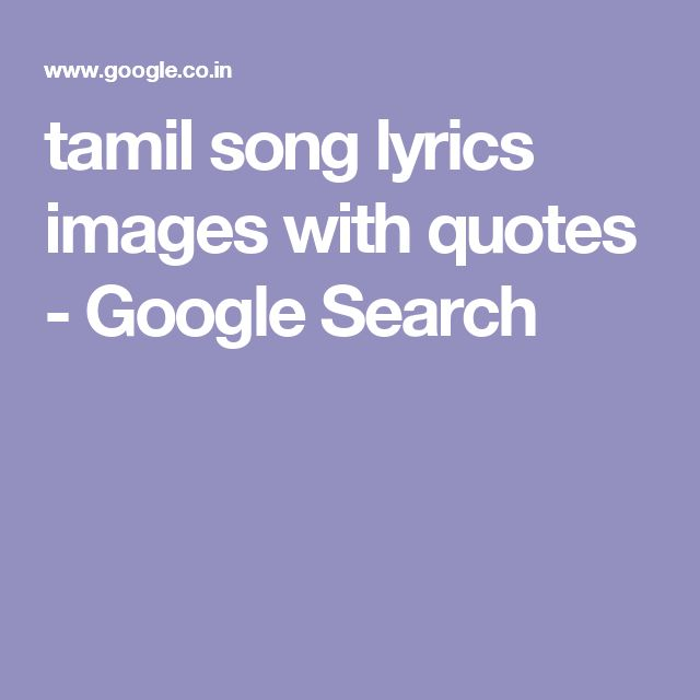 64 Best Images About Tamil Quotes On Pinterest: The 25+ Best Tamil Songs Lyrics Ideas On Pinterest