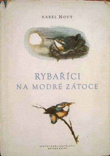 Rybaříci na Modré zátoce, Autor: Karel Nový, Ilustroval: Mirko Hanák