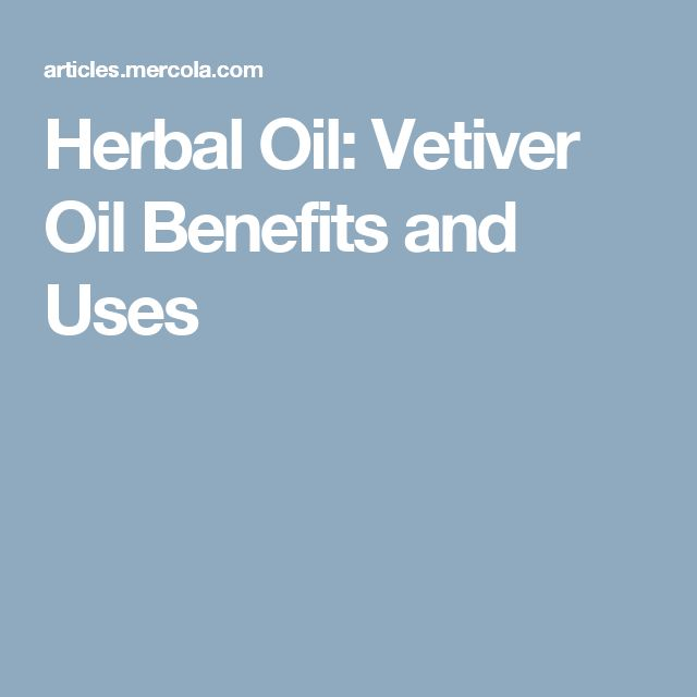 Herbal Oil: Vetiver Oil Benefits and Uses
