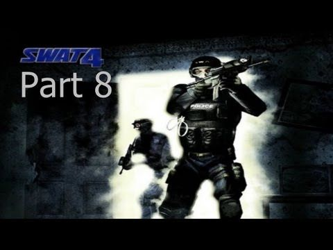 SWAT 4 Walkthrough w/ IceOfDarkness Part 8 - Clearing rooms, yelling at suspects