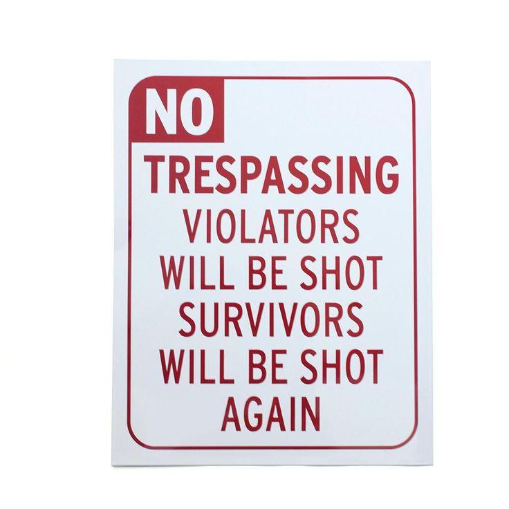 Chapa No Trespassing