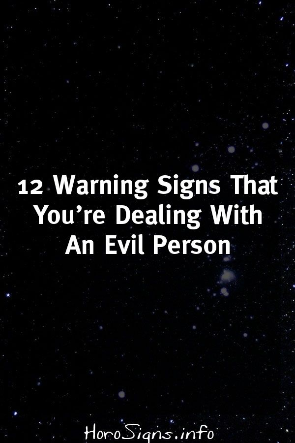 12 signs you are dealing with an evil person