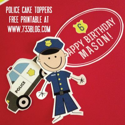 0Police Themed Cake Toppers {Free Printable} by www.733blog.com