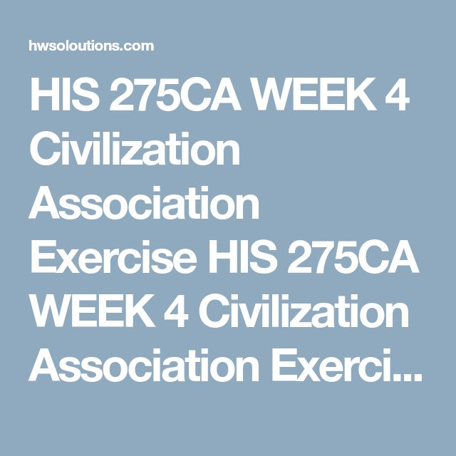 HIS 275CA WEEK 4 Civilization Association Exercise HIS 275CA WEEK 4 Civilization Association Exercise HIS 275CA WEEK 4 Civilization Association Exercise Civilization Association Exercise  Describe each of the following 13 items. Be sure to identify the civilization associated with each item.  Talmud Secret History Delian League Karma Law of Justinian Cuneiform Iliad Constantinople  Silk Road  Four Nobel Truths  Iconoclastic Controversy  Plebeians  Book of the Dead V020718  HIS 275CA WEEK 4…