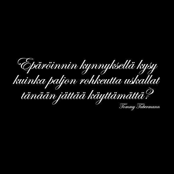 Tommy Tabermann t-paita. Loistava teksti, loistava mies.
