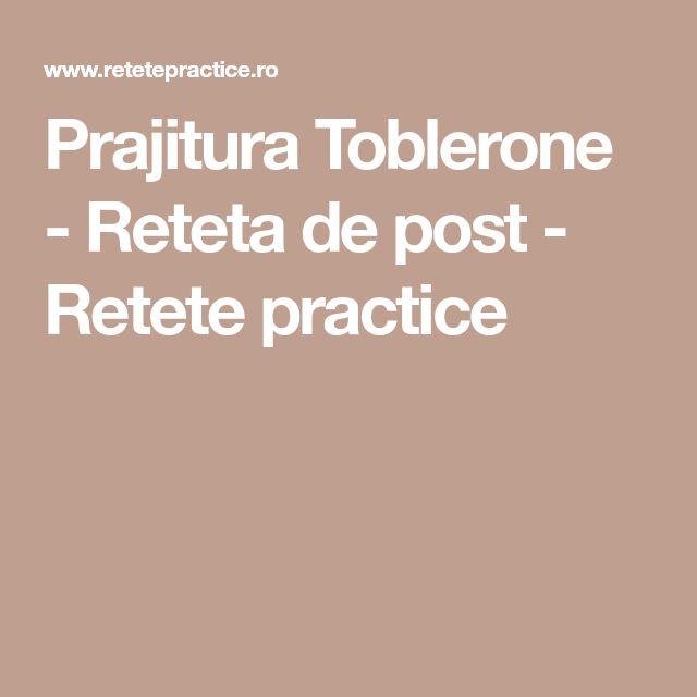 Prajitura Toblerone - Reteta de post - Retete practice