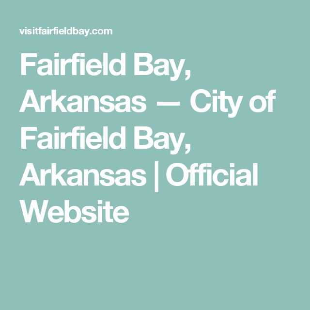 Fairfield Bay, Arkansas — City of Fairfield Bay, Arkansas | Official Website