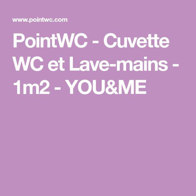 PointWC - Cuvette WC et Lave-mains - 1m2 - YOU&ME