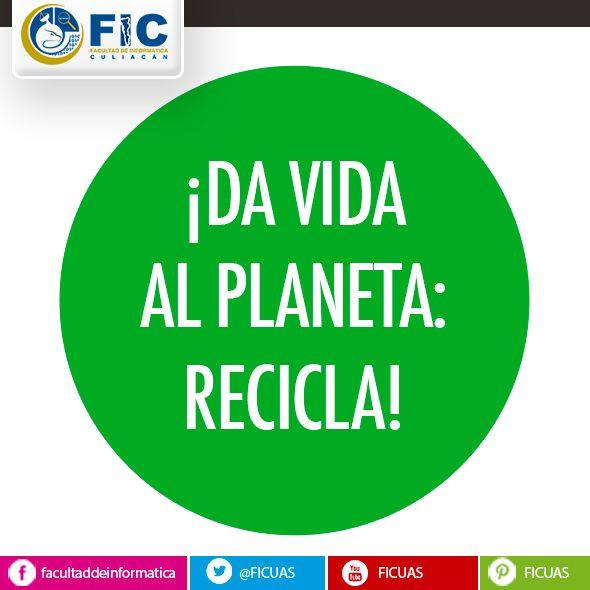 ¡Da Vida al Planeta: RECICLA!