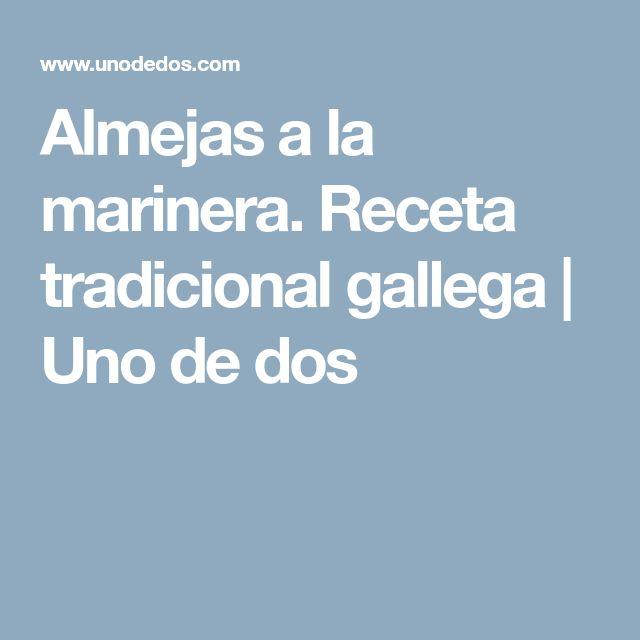 Almejas a la marinera. Receta tradicional gallega   Uno de dos