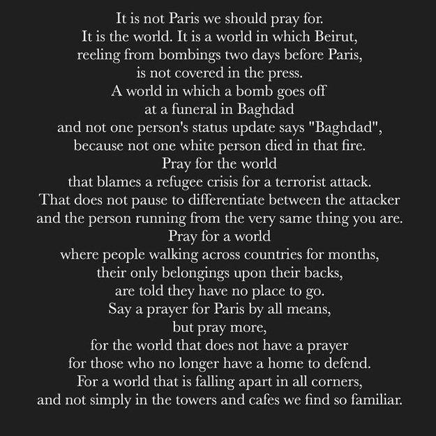 Earlier today, after hearing about the devastating attacks in Paris, Delhi-based blogger Karuna Ezara Parikh wrote this poem and shared it on Facebook, Instagram and Twitter. | An Indian Blogger's Poem On Why We Shouldn't Just Pray For Paris Has Gone Hugely Viral