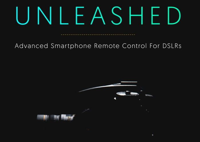 Control Your DSLR From Your Smartphone Using Unleashed (video) - Geeky Gadgets