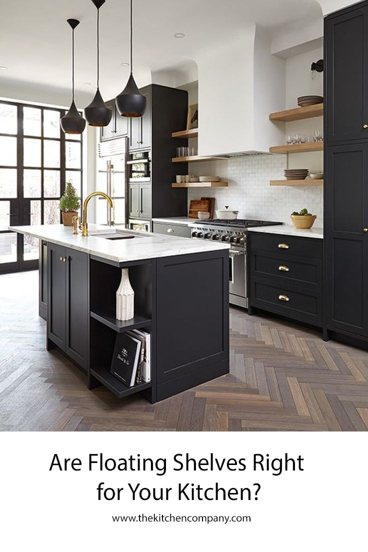 Even If You Love The Look Of Floating Shelves In The Kitchen You Re Probably Wondering Can I Repl Neutral Kitchen Designs Kitchen Design New Kitchen Cabinets