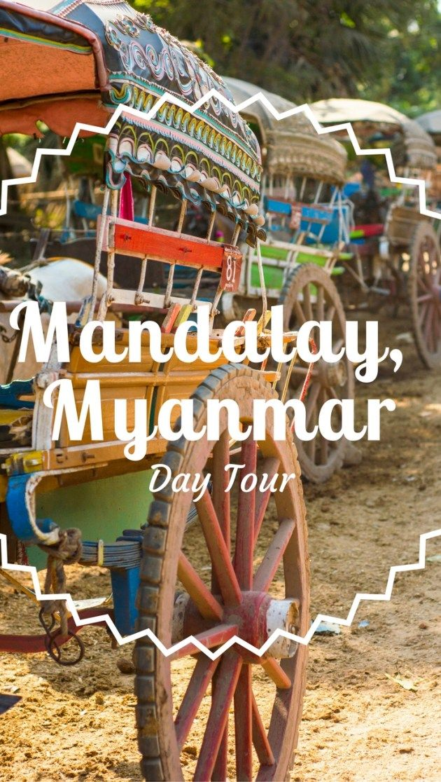 Day Tour Mandalay Myanmar