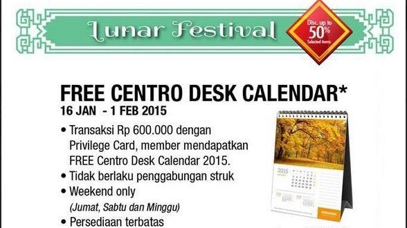 Free Centro Desk Calendar dari Centro Depstore, 16 Januari – 1 Februari 2015 | Tempatnya Promosi dan Diskon