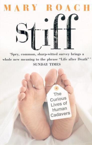Stiff by Mary Roach, ISBN: 9780141007458