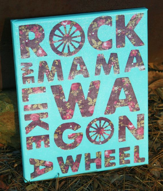 Wagon Wheel Lyrics Quote Canvas Art 8x10 by CountryChicAntiques
