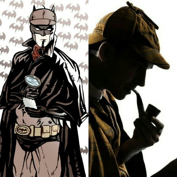 Who is the best Detective?  Batman or Sherlock Holmes