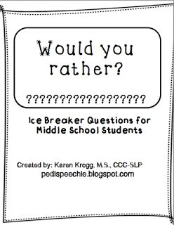 "Ice Breaker ""Would you rather?"" Questions! Great for older elementary/ middle school"