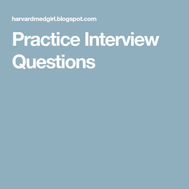 Practice Interview Questions