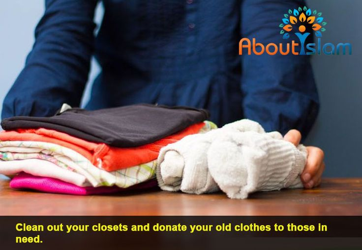 Ready for a clear out? Make sure you donate the good clothes to charity!   #GoodDeeds #Islam #Rewards