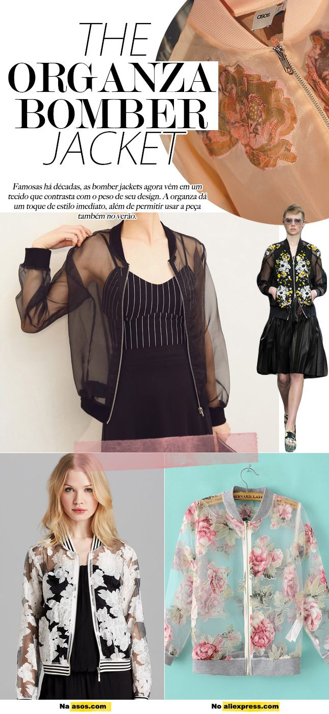 organza bomber jacket tendencia verao 2015 blog de moda oh my closet monica…