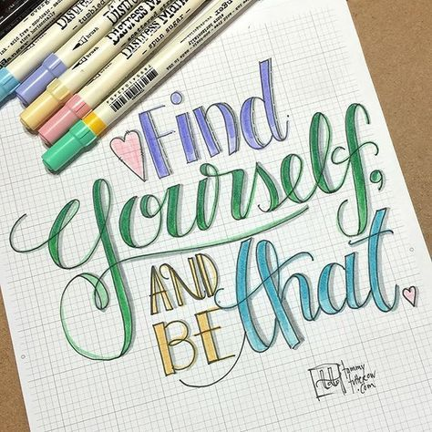 """Just like Smurfette, we all wonder who we are sometimes… """"Find yourself and be that.""""   inspirational hand lettering quote by Tammy Tutterow on Instagram"""