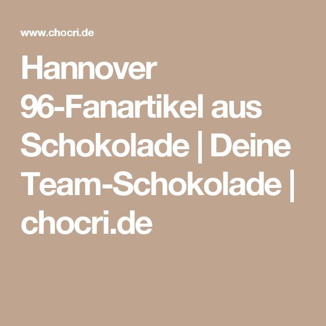 Hannover 96-Fanartikel aus Schokolade | Deine Team-Schokolade | chocri.de