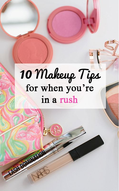 10 Makeup Tips for When You're In a Rush