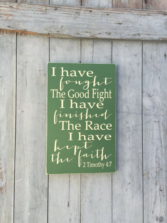 2 Timothy 4:7 Fought the Good Fight Christian Bible Scripture Typography Art Wooden Sign Survivor Runner
