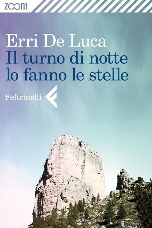 """Zoom. Ebook single by Erri De Luca, """"Il turno di notte lo fanno le stelle"""""""