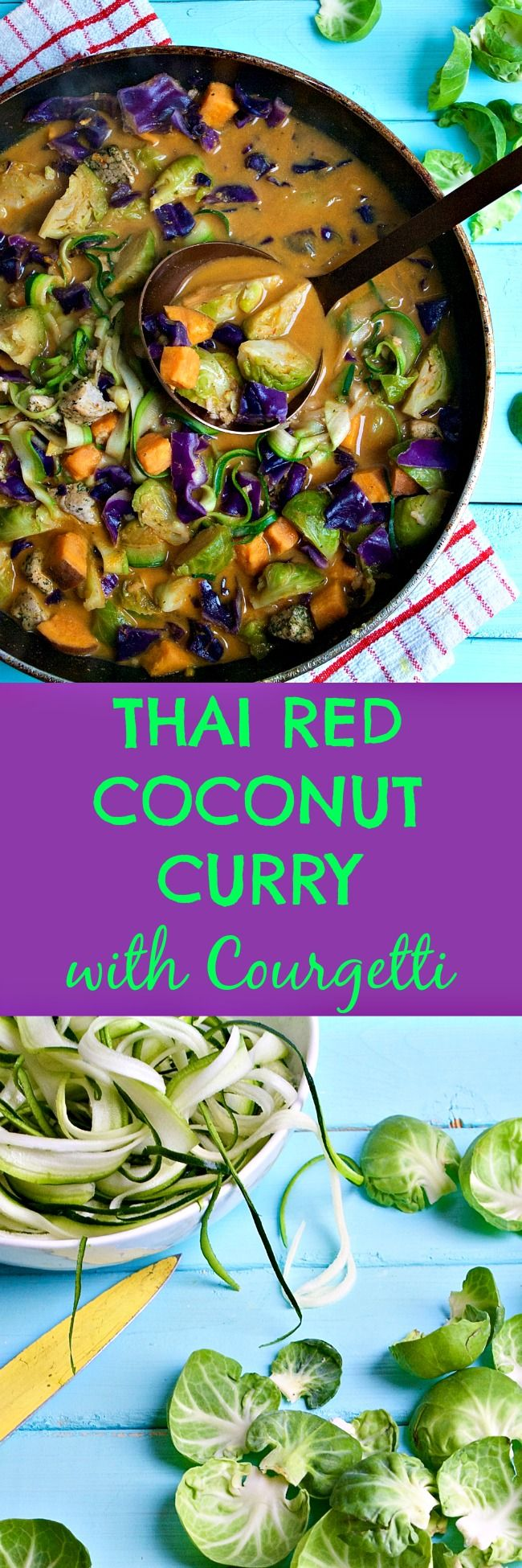 Thai Red Coconut Curry with Courgetti & Rainbow Veg. This Thai inspired red coconut curry is absolutely bursting with flavour and colour. You've gotta try this!