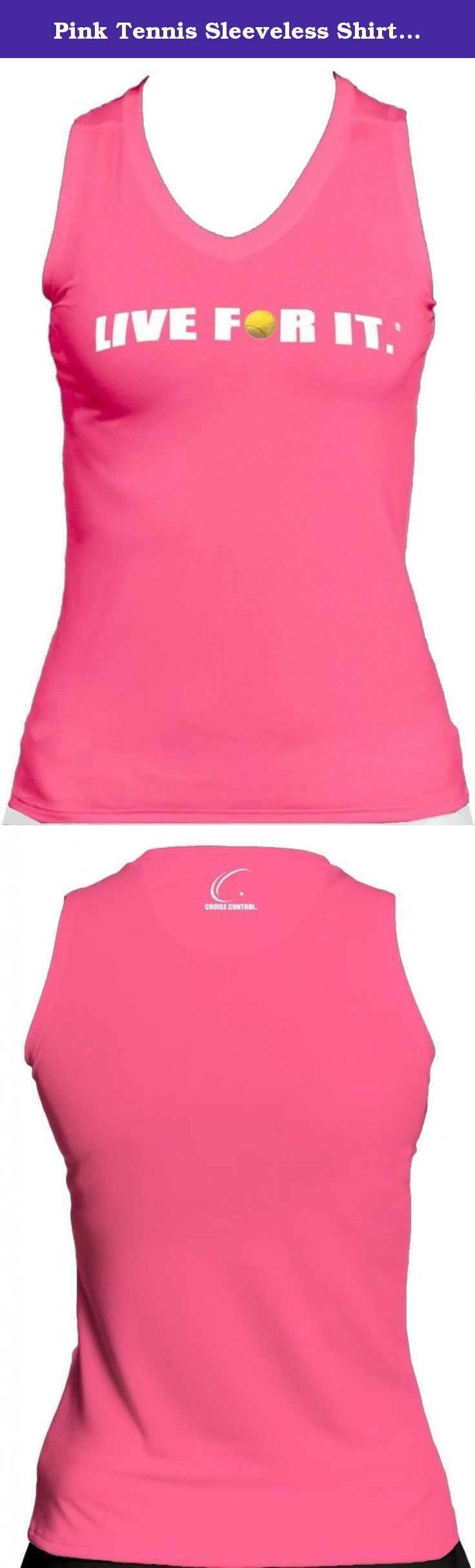 Pink Tennis Sleeveless Shirt Live For It Athletic Performance, Cruise Control, Size X-SMALL. Cruise Control's comfortable LIVE FOR IT.® tennis performance tee is designed with a contoured fit to compliment your every curve. This soft antibacterial and moisture management fitted tee is made with moisture wicking technology that absorbs the moisture and perspiration from the skin and transports it quickly through the fabric for fast evaporation. The material's antibacterial characteristics…