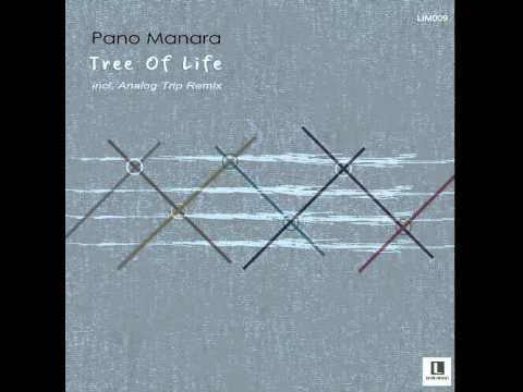 Pano Manara - Tree of Life (Analog Trip Remix) / Limitation Music  ▲ Dee...
