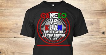 "Check out this Limited Edition ""Canelo vs. Khan"" T-Shirt. This T-Shirt is Not Sold In Stores!! Click here to order. https://teespring.com/canelo-vs-khan"