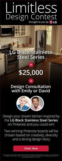 Imagine yourself cooking up a delicious storm in a contemporary chic kitchen complemented by LG's Black Stainless Steel Series!! Let #LGLimitlessDesign inspire you and design a kitchen of your own for a chance to win some serious cash.  They are giving $25,000 for your kitchen remodel, a suite of their black stainless appliances, and a personal consult with me, how fabulous! Enter contest here: HGTV.com/LGContest  #Sponsored