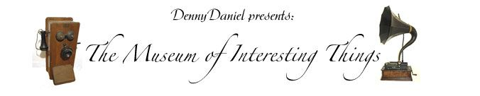 Denny Daniel - Museum of Interesting Things - Toys