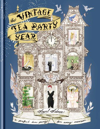 The Vintage Tea Party Year by Angel Adoree http://www.amazon.com/dp/1845337646/ref=cm_sw_r_pi_dp_7U0Gvb02FEYYJ