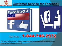 "Customer Service for Facebook is good enough for you dial 1-844-746-2972 ""Yes, our Customer Service for Facebook team is really one stop solution for the Facebook users who are encountering Facebook issues. Just, dial 1-844-746-2972 to get the following solutions:- • Want to adjust default language of Facebook. • Don't you know the meaning of poke? Aren't you able to upload pictures on Facebook? More explore, visit here…"