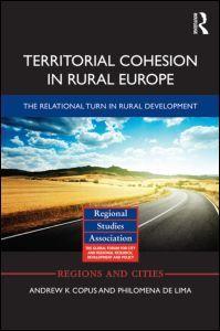 Territorial Cohesion in Rural Europe: The Relational Turn in Rural Development (Hardback) - Routledge