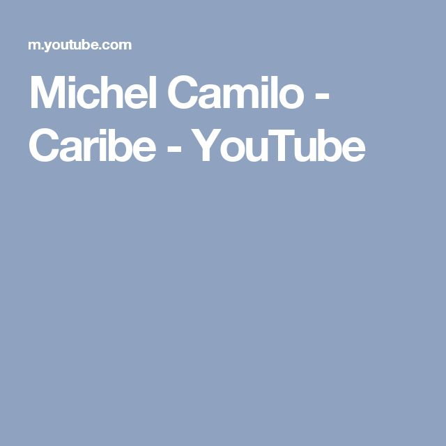 Michel Camilo - Caribe - YouTube