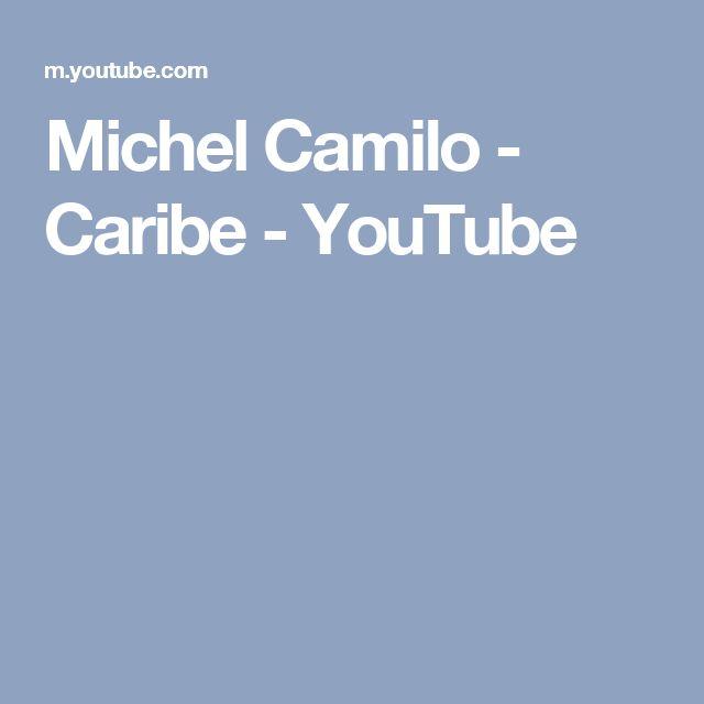 Michel Camilo - Caribe - YouTube