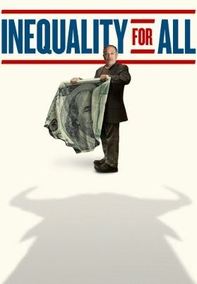 INEQUALITY FOR ALL (independent, 2013): Former Secretary of Labor Robert Reich makes an eloquent and impassioned argument about how the devastating effects of America's widening income inequality not only threaten the middle class but also the very foundation of democracy itself.