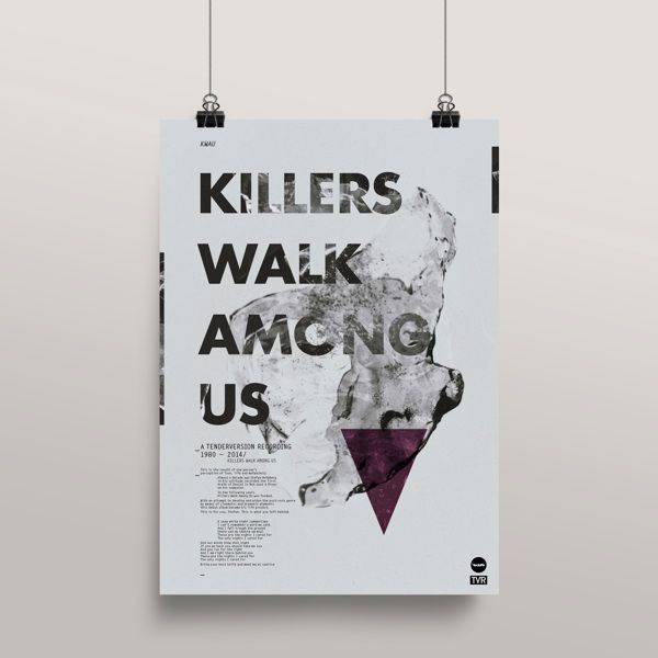 Killers Walk Among Us on Behance #poster#musick#killerswalkamongus#graphicdesign#typografic