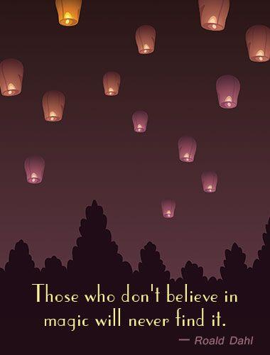 Quote on belief in magic by Roald Dahl